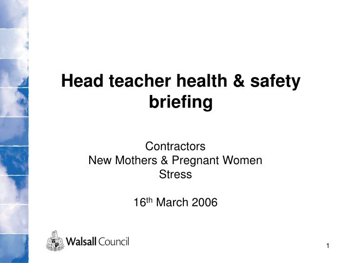 Head teacher health & safety briefing