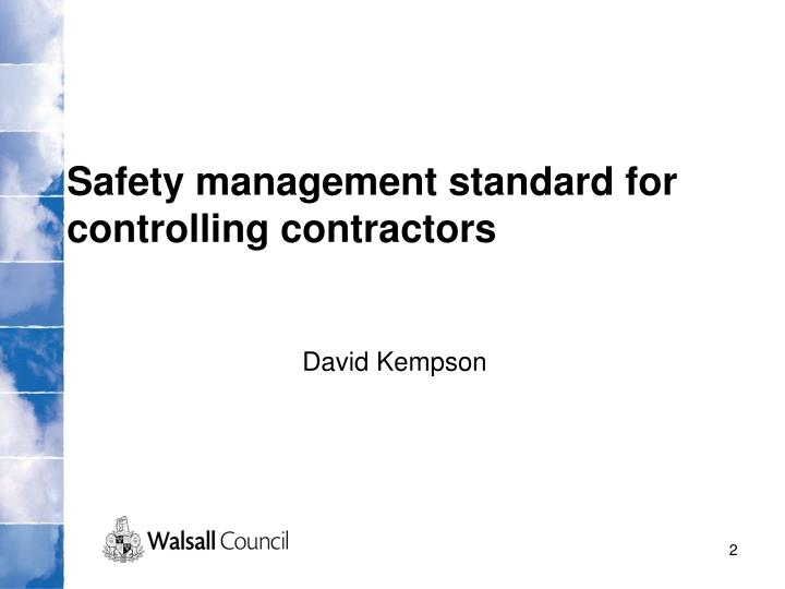 Safety management standard for controlling contractors david kempson
