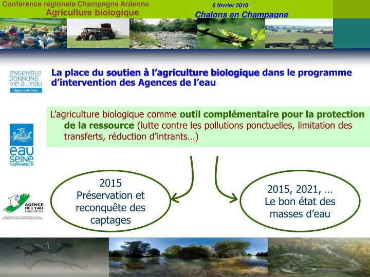 La place du soutien l agriculture biologique dans le programme d intervention des agences de l eau