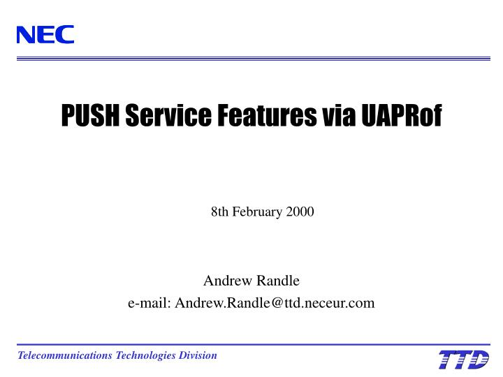 push service features via uaprof n.