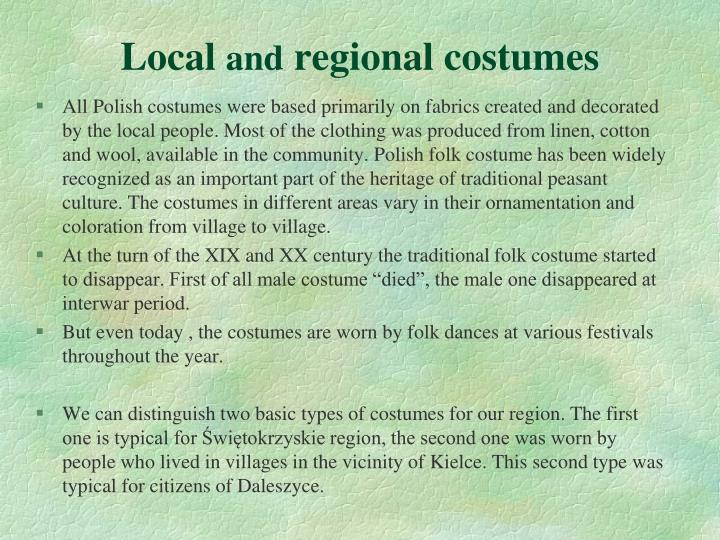 Local and regional costumes