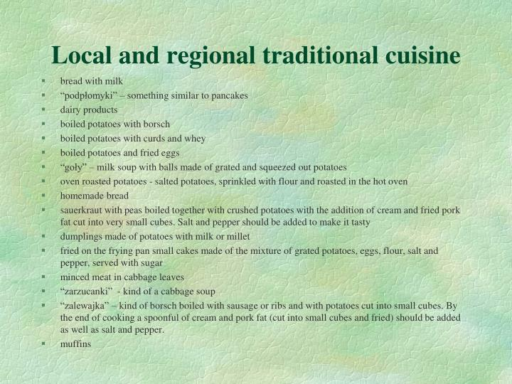 Local and regional traditional cuisine