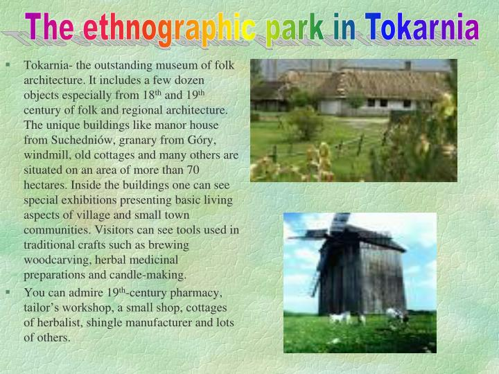 The ethnographic park in Tokarnia