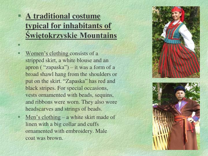 A traditional costume typical for inhabitants of Świętokrzyskie Mountains