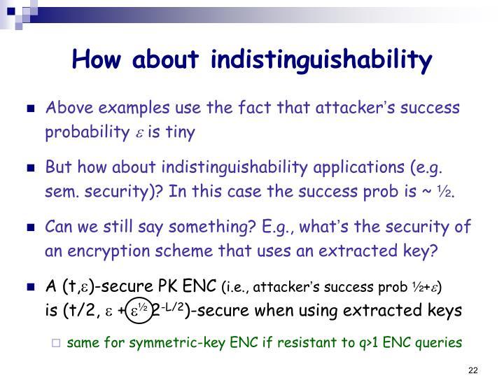 How about indistinguishability