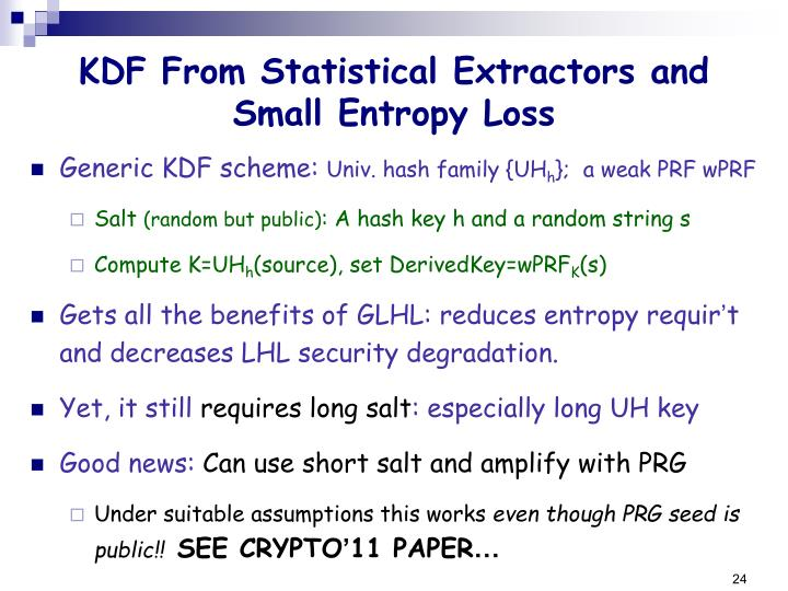 KDF From Statistical Extractors and Small Entropy Loss
