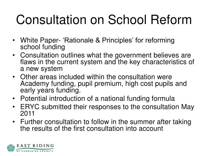 Consultation on School Reform