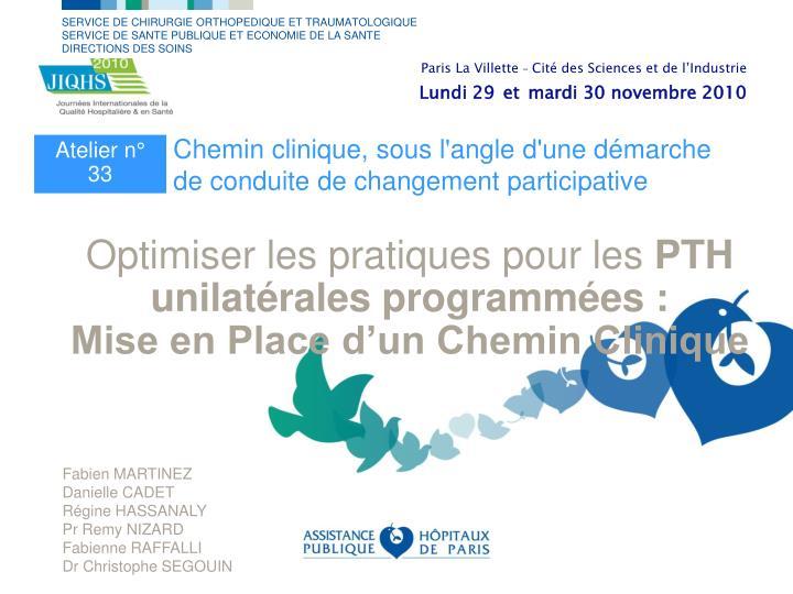optimiser les pratiques pour les pth unilat rales programm es mise en place d un chemin clinique n.