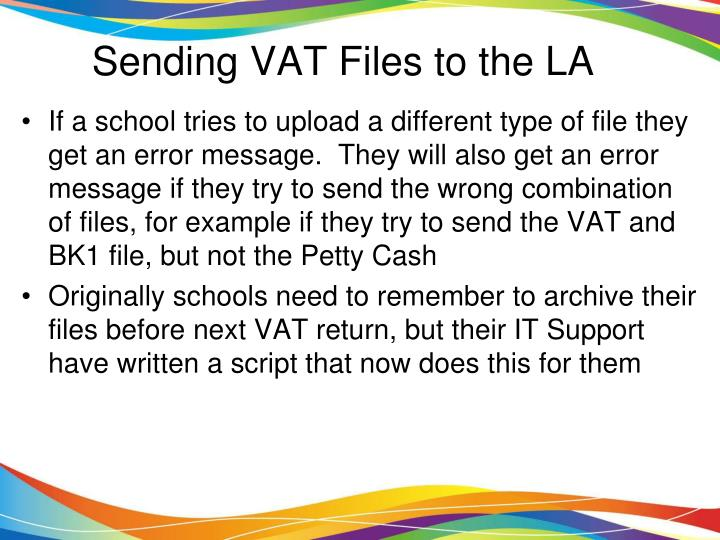 Sending VAT Files to the LA