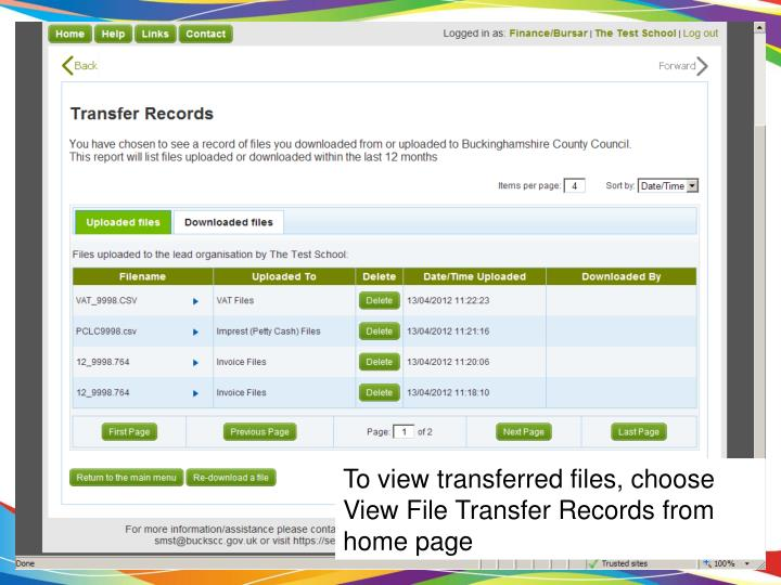 To view transferred files, choose View File Transfer Records from home page