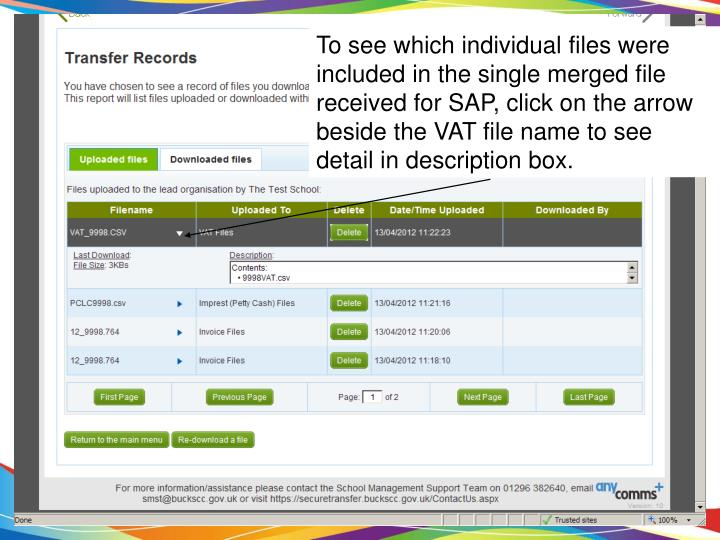 To see which individual files were included in the single merged file received for SAP, click on the arrow beside the VAT file name to see detail in description box.