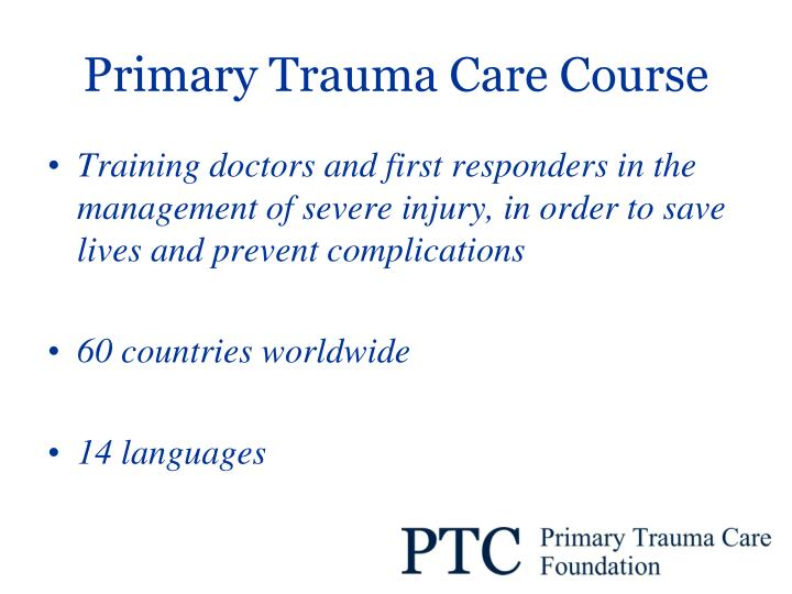Primary trauma care course