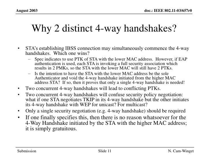 Why 2 distinct 4-way handshakes?