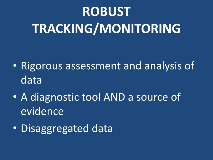 ROBUST TRACKING/MONITORING