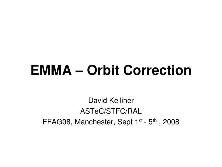 Emma orbit correction