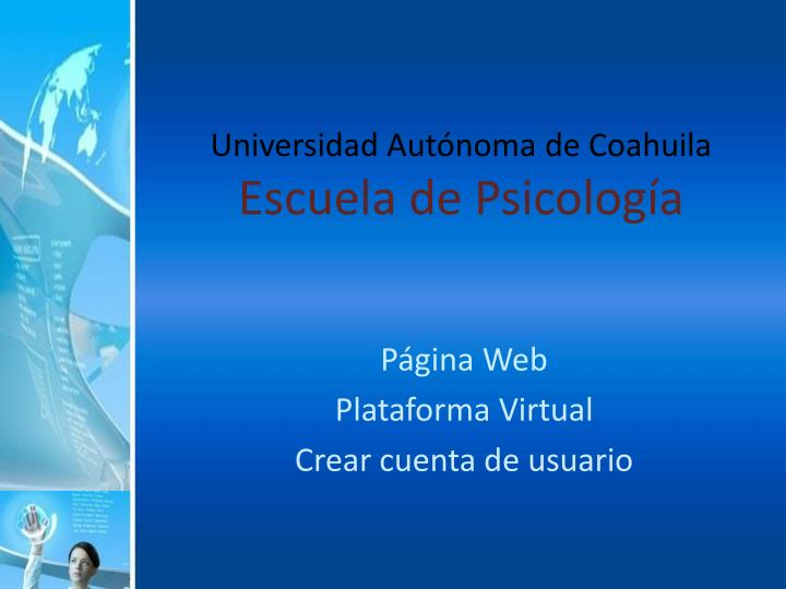 Universidad aut noma de coahuila escuela de psicolog a