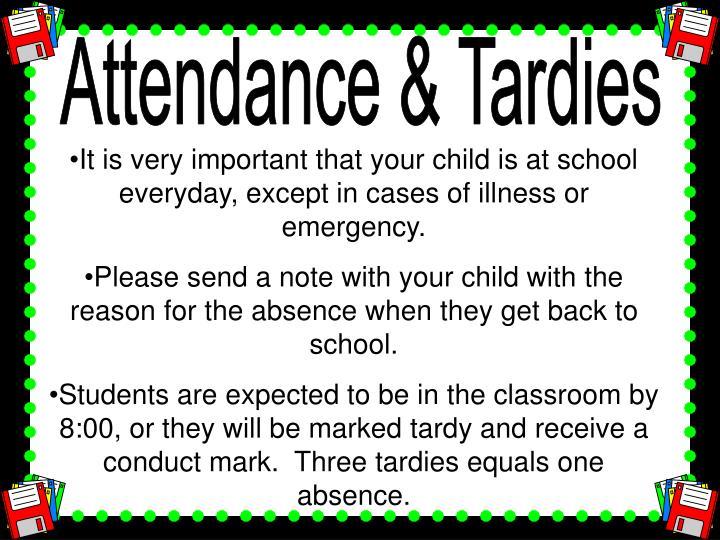 Attendance & Tardies