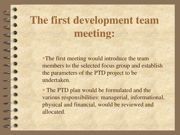 The first development team meeting: