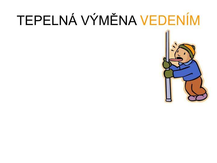 TEPELNÁ VÝMĚNA