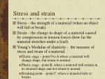 stress and strain