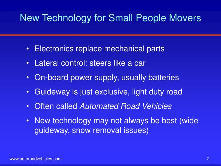 New technology for small people movers