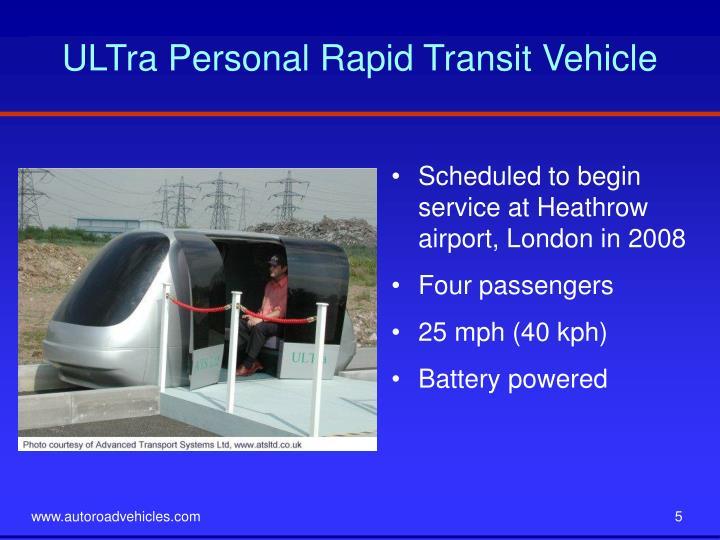 ULTra Personal Rapid Transit Vehicle