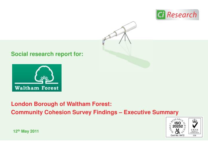 Social research report for: