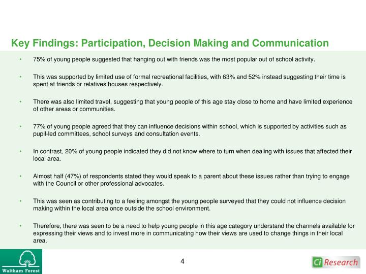 Key Findings: Participation, Decision Making and Communication
