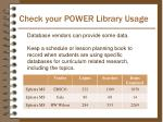 check your power library usage
