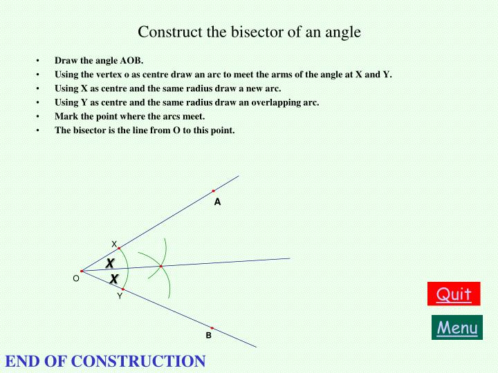 Construct the bisector of an angle