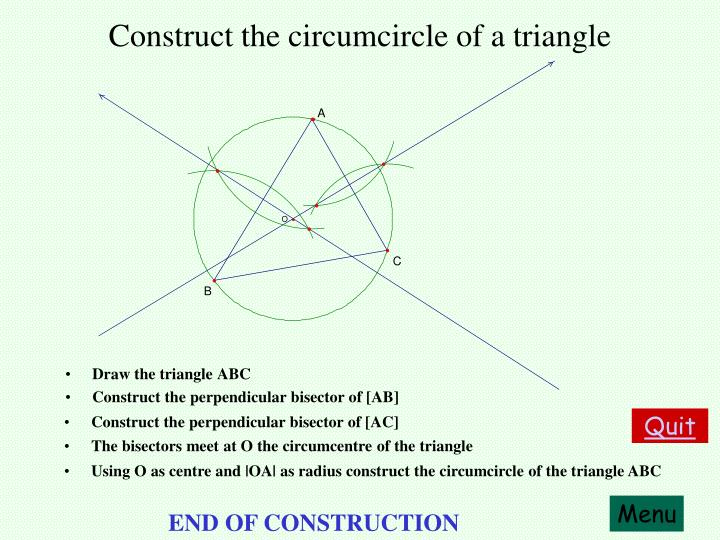 Construct the circumcircle of a triangle