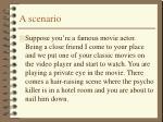 a scenario