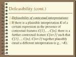 defeasibility cont