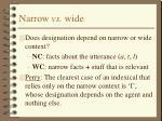 narrow vs wide