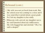rebound cont