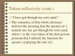 token reflexivity cont