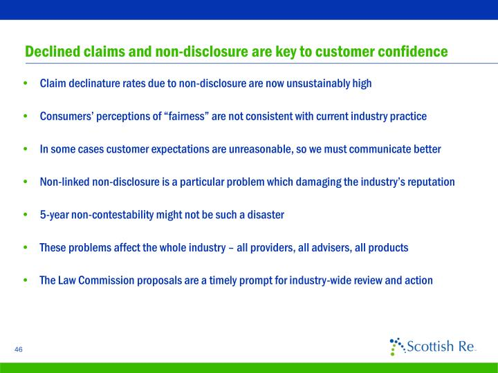 Declined claims and non-disclosure are key to customer confidence
