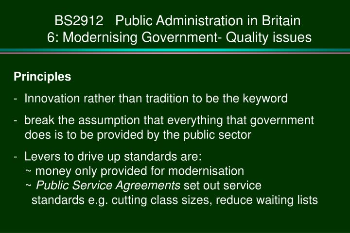 Bs2912 public administration in britain 6 modernising government quality issues1