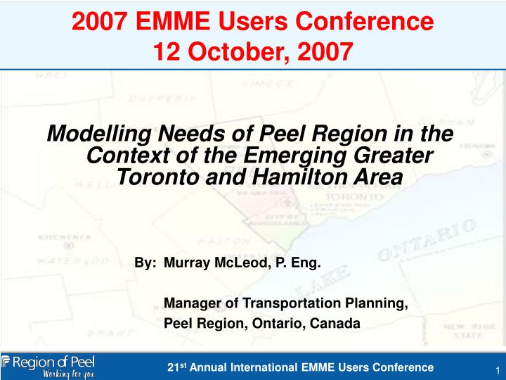 2007 emme users conference 12 october 2007 n.