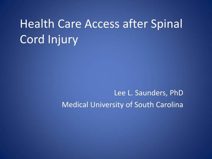 health care access after spinal cord injury n.