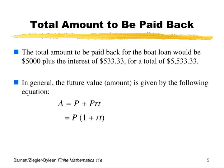 Total Amount to Be Paid Back