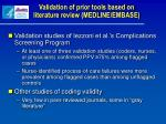 validation of prior tools based on literature review medline embase