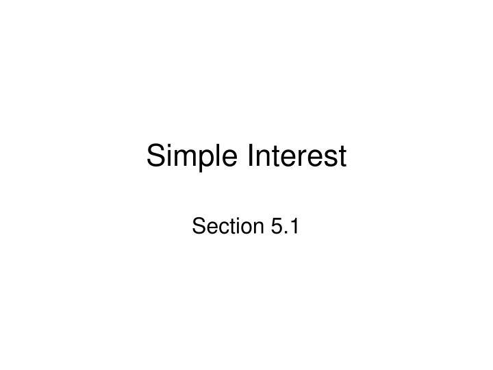 simple interest n.