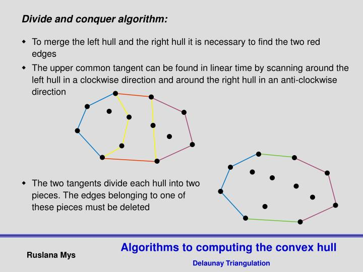 Divide and conquer algorithm: