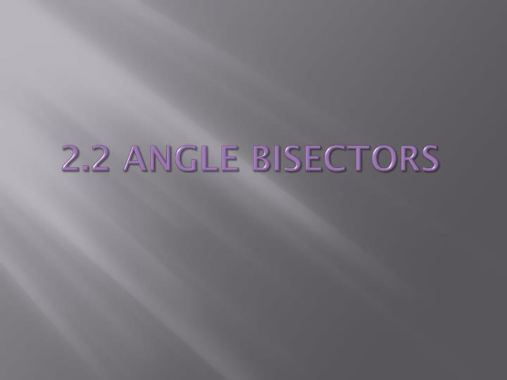 2 2 angle bisectors