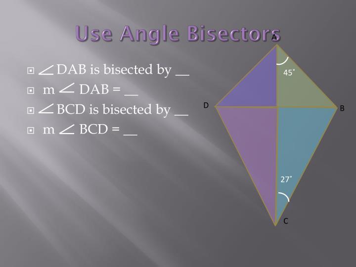 Use Angle Bisectors