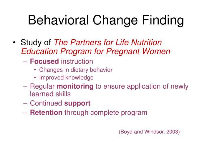 Behavioral change finding