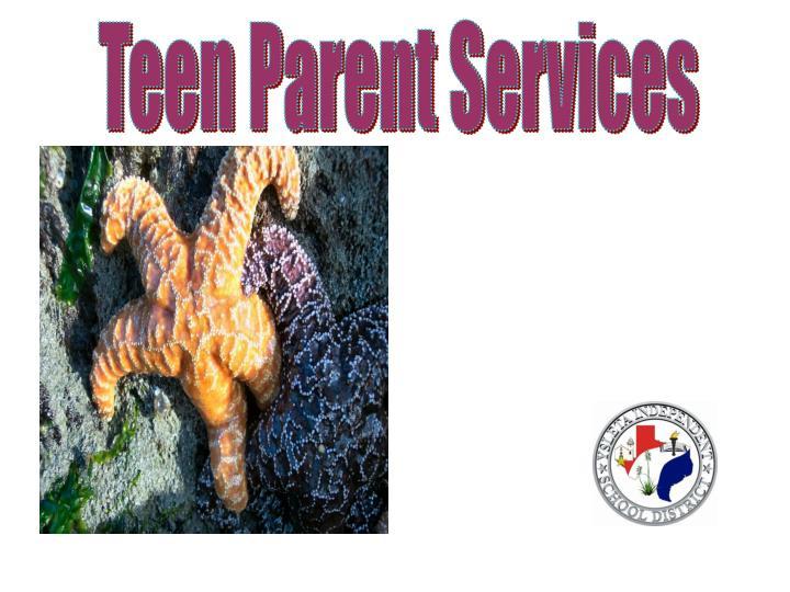Teen Parent Services