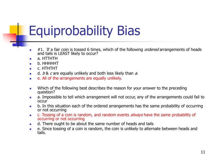 Equiprobability Bias