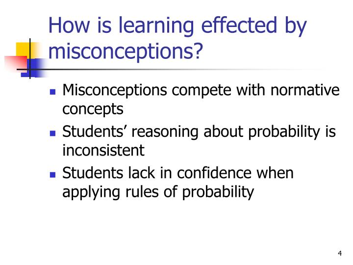 How is learning effected by misconceptions?